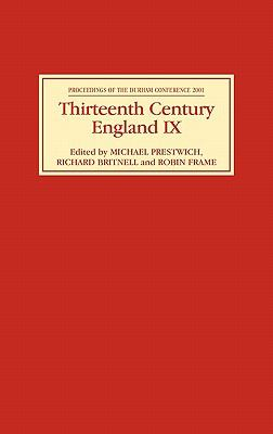 Thirteenth Century England Proceedings of the Durham Conference 2001