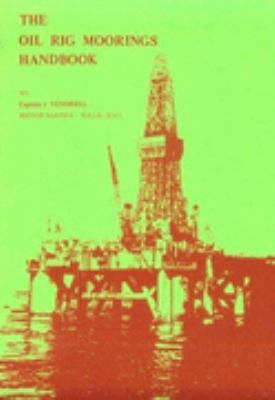 Oil Rig Moorings Handbook