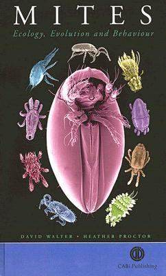 Mites Ecology, Evolution and Behaviour