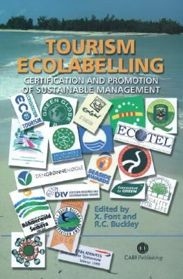 Tourism Ecolabelling Certification and Promotion of Sustainable Management
