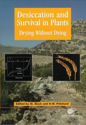 Desiccation and Survival in Plants Drying Without Dying