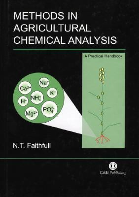 Methods in Agricultural Chemical Analysis A Practical Handbook
