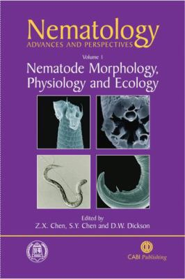 Nematology Advances and Perspectives Nematode Morphology, Physiology, and Ecology