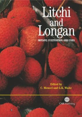 Litchi and Longan Botany, Production and Uses