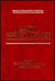 LHRH and Its Analogs:: Contraceptive and Therapeutic Applications (Advances in Reproductive Health Care) (Pt. 1)
