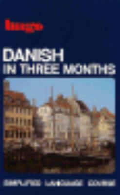 Danish in Three Months