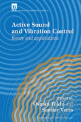 Active Sound and Vibration Control Theory and Applications