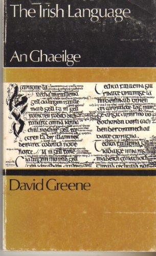 The Irish Language: An Ghaeilge
