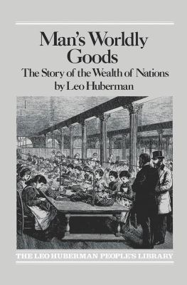Man's Worldly Goods - Huberman, Leo pdf epub