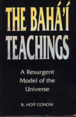 Baha'I Teachings A Resurgent Model of the Universe