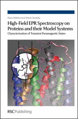 High-Field EPR Spectroscopy on Proteins and their Model Systems: Characterization of Transient Paramagnetic States