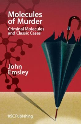 Molecules of Murder: Criminal Molecules and Classic Murders