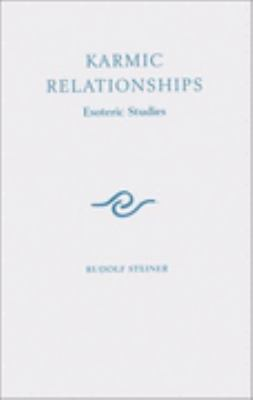 Karmic Relationships Esoteric Studies Vol 2