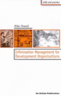 Information Management for Development Organizations - Mike Powell - Hardcover - ILLUSTRATE
