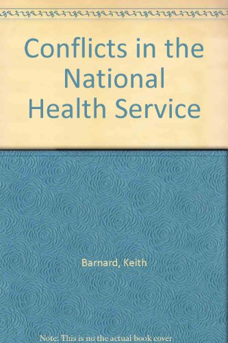 Conflicts in the National Health Service