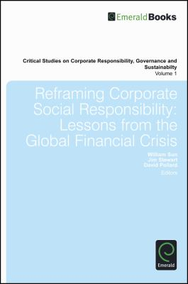 Lessons from the Global Financial Crisis (Critical Studies on Corporate Responsibility, Governance and Sustainability)