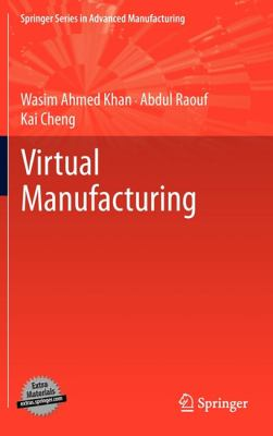 Virtual Manufacturing (Springer Series in Advanced Manufacturing)