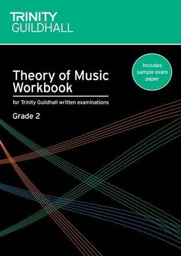 Theory of Music Workbook Grade 2 (Trinity Guildhall Theory of Music)