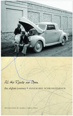 All the Roads are Open : The Afghan Diaries