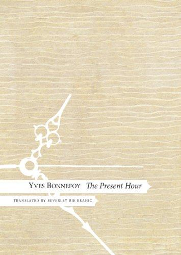 The Present Hour (Seagull Books - The French List)