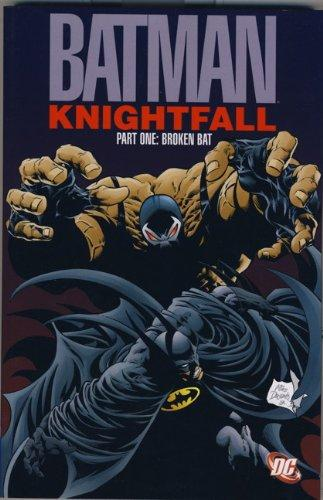 Broken Bat. Doug Moench, Chuck Dixon