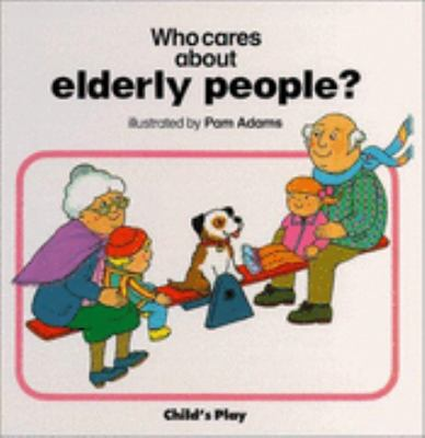 Who Cares About Elderly People