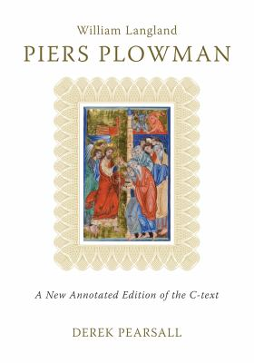 Piers Plowman: The C-Text