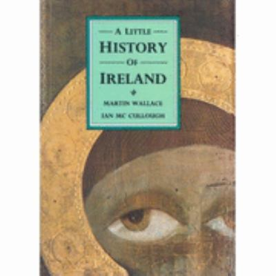 Little History of Ireland - Martin Wallace - Hardcover