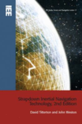 Strapdown Inertial Navigation Technology