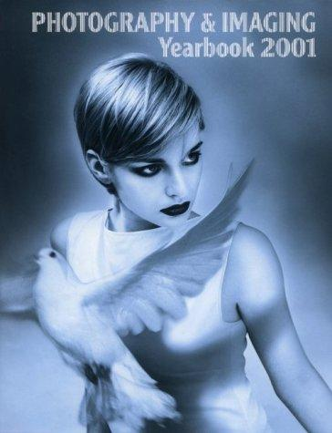 Photography and Imaging Yearbook 2001 (Aappl Yearbook of Photography and Imaging)