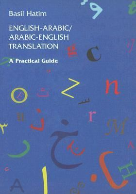 English-Arabic/Arabic-English Translation A Practical Guide