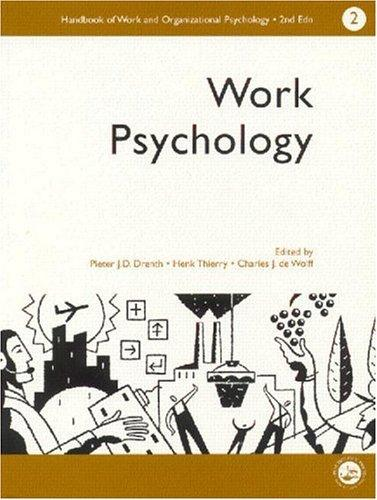A Handbook of Work and Organizational Psychology: Volume 2: Work Psychology (Handbook of Work & Organizational Psychology)