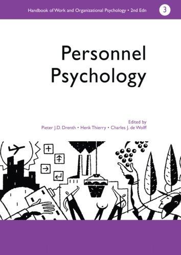 A Handbook of Work and Organizational Psychology: Volume 3: Personnel Psychology (Handbook of Work and Organizational Psychology, Vol 3)