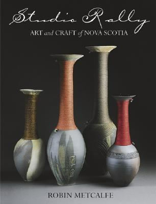 Studio Rally Art and Craft of Nova Scotia