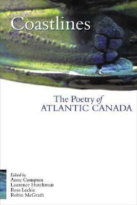 Coastlines The Poetry of Atlantic Canada