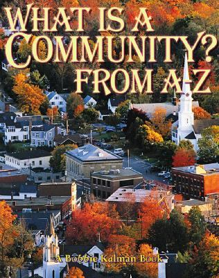 What Is a Community ? From A to Z