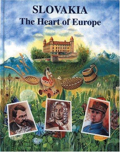 Slovensko Moje (Slovakia: The Heart of Europe) (Czech Edition)