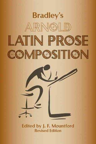 Bradley's Arnold Latin Prose Composition