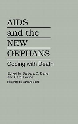AIDS and the New Orphans Coping With Death