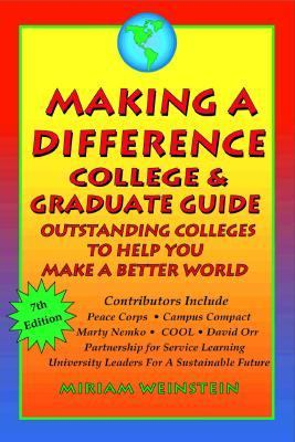 Making a Difference College and Graduate Guide: Outstanding Colleges to Help You Make a Better World