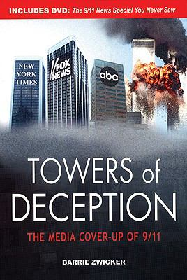 Towers of Deception The Media Cover-up of 9/11