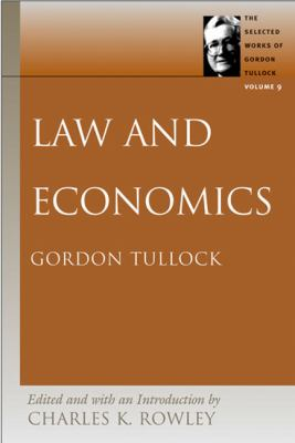 selected Works of Gordon Tullock Law and Economics