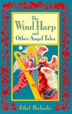 Wind Harp and Other Angel Tales