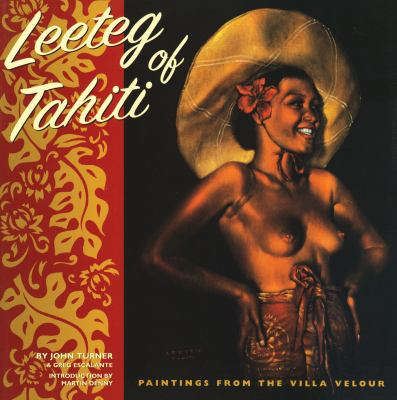 Leeteg of Tahiti Paintings from the Villa Velour