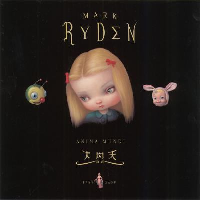 Art of Mark Ryden: Anima MUNDI