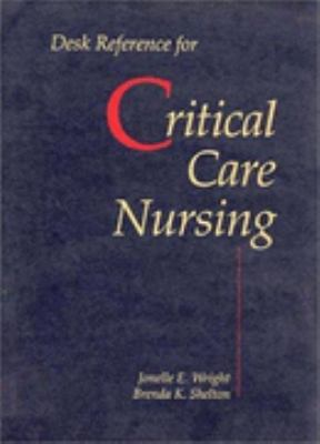 Desk Reference for Critical Care