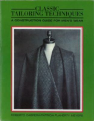 Classic Tailoring Techniques A Construction Guide for Women's Wear