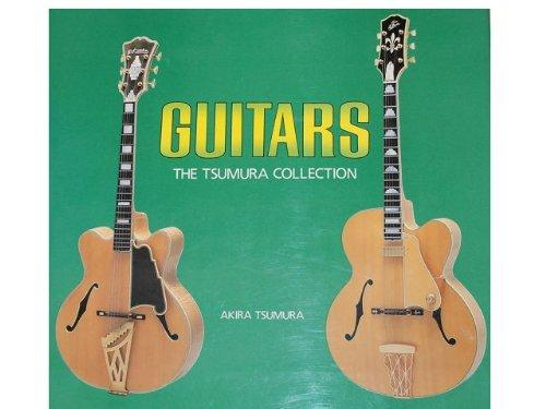 Guitars, the Tsumura Collection