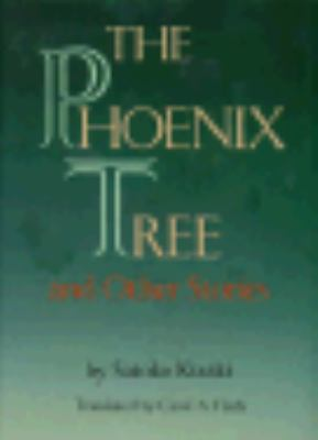 Phoenix Tree+other Stories