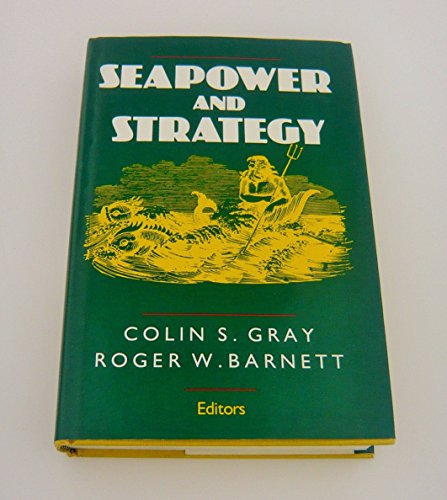 Seapower and Strategy